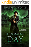 Judgment Day: A Templar Chronicles Urban Fantasy Thriller (The Templar Chronicles Book 5)