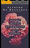 Ganga bruta: El imperio del crimen  (Spanish Edition)