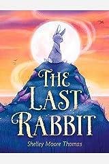 The Last Rabbit Kindle Edition