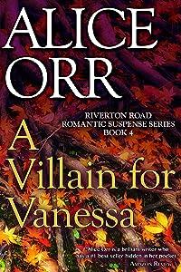 A Villain for Vanessa: Riverton Road Romantic Suspense Book 4