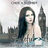 Fateful: The Fateful Vampire Series, Book 1