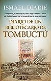 Diario de un Bibliotecario en Tombuctú (Memorias y biografías)