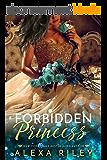 Forbidden Princess (Princess Series Book 4) (English Edition)