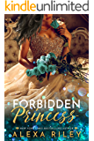 Forbidden Princess (Princess Series Book 4)