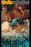 Forbidden Princess (Princess Series Book 4)