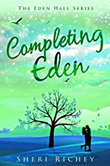 Completing Eden (The Eden Hall Series Book 5) Kindle Edition