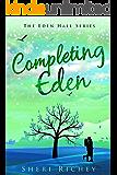 Completing Eden (The Eden Hall Series Book 5)