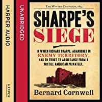 Sharpe's Siege: The Winter Campaign, 1814: The Sharpe Series, Book 18