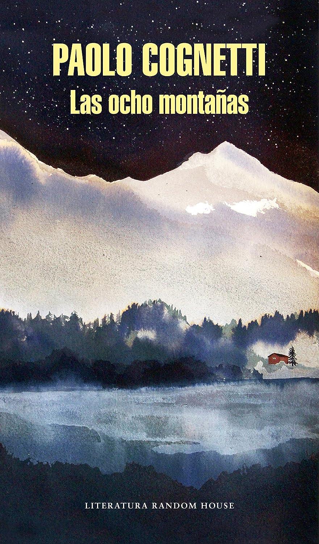 Las ocho montañas eBook: Cognetti, Paolo: Amazon.es: Tienda Kindle