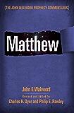 Matthew (The John Walvoord Prophecy Commentaries)