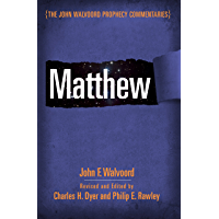 Matthew (The John Walvoord Prophecy Commentaries) (English Edition)