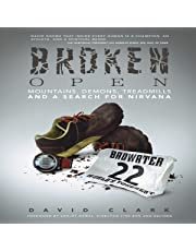 Broken Open: Mountains, Demons, Treadmills and a Search for Nirvana