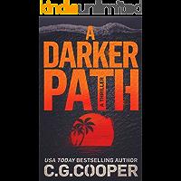 A Darker Path (Corps Justice Book 15)