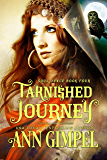Tarnished Journey: Historical Paranormal Romance (Soul Dance Book 4)