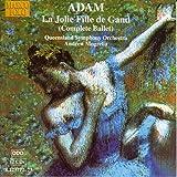 Adam: Le Jolie Fille De Gand (Complete Ballet)