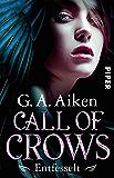 Call of Crows - Entfesselt: Roman (German Edition)