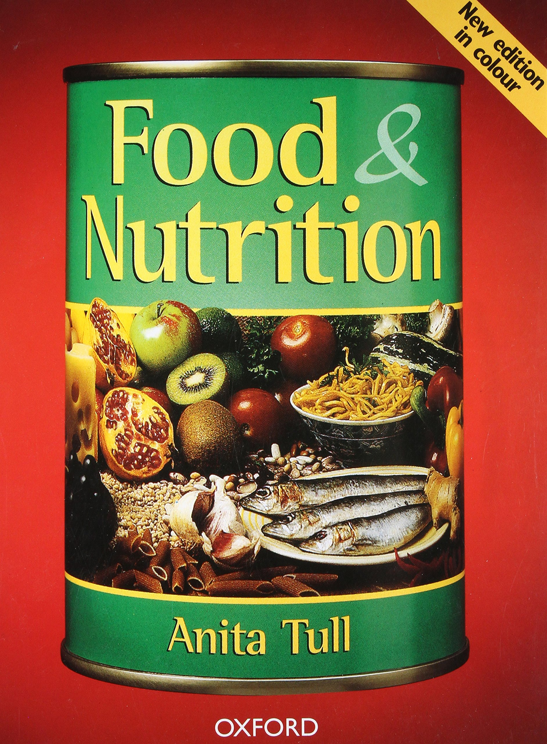 FOOD AND NUTRITION: School Edition: Anita Tull: 9780198327660: Amazon.com:  Books