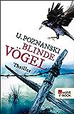 Blinde Vögel (Kaspary & Wenninger ermitteln 2)