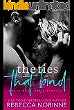 The Ties That Bind: A Forbidden Mafia Romance