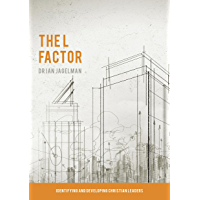 The L Factor: Identifying and Developing Christian Leaders
