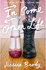 In Some Other Life: A Novel Kindle Edition