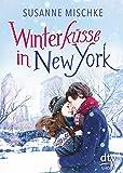 Winterküsse in New York (dtv short)