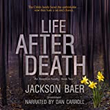 Life After Death: An American Family, Book 2