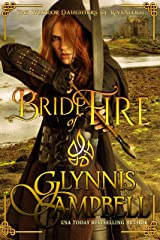 Bride of Fire (The Warrior Daughters of Rivenloch Book 1) Kindle Edition