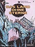 Valerian und Veronique, Bd.3, Das Land ohne Sterne (Valerian & Veronique, Band 3)