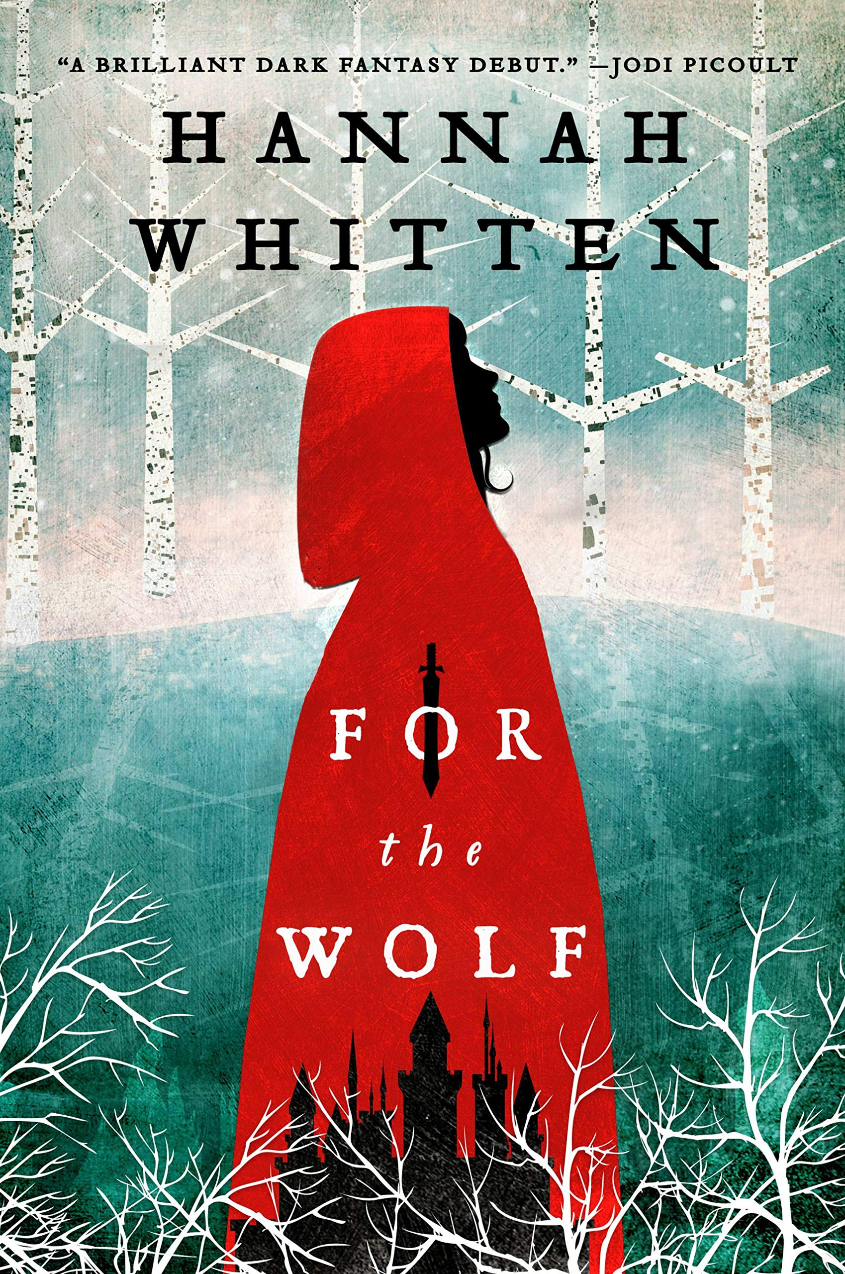 For the Wolf (The Wilderwood, 1): Whitten, Hannah: 9780316592789:  Amazon.com: Books