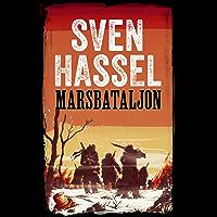 Marsbataljon: Nederlandse editie  (Sven Hassel Serie over de Tweede Wereldoorlog)