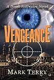Vengeance: A Derek Stillwater Novel (Derek Stillwater Thrillers Book 8)