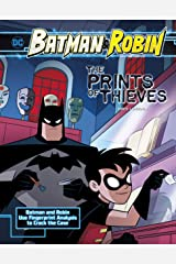 The Prints of Thieves (Batman & Robin Crime Scene Investigations) Kindle Edition