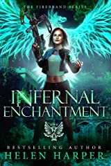 Infernal Enchantment (The Firebrand Series Book 2) Kindle Edition