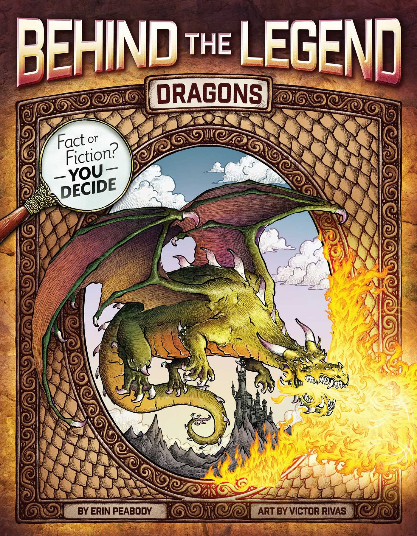 Dragons (Behind the Legend)