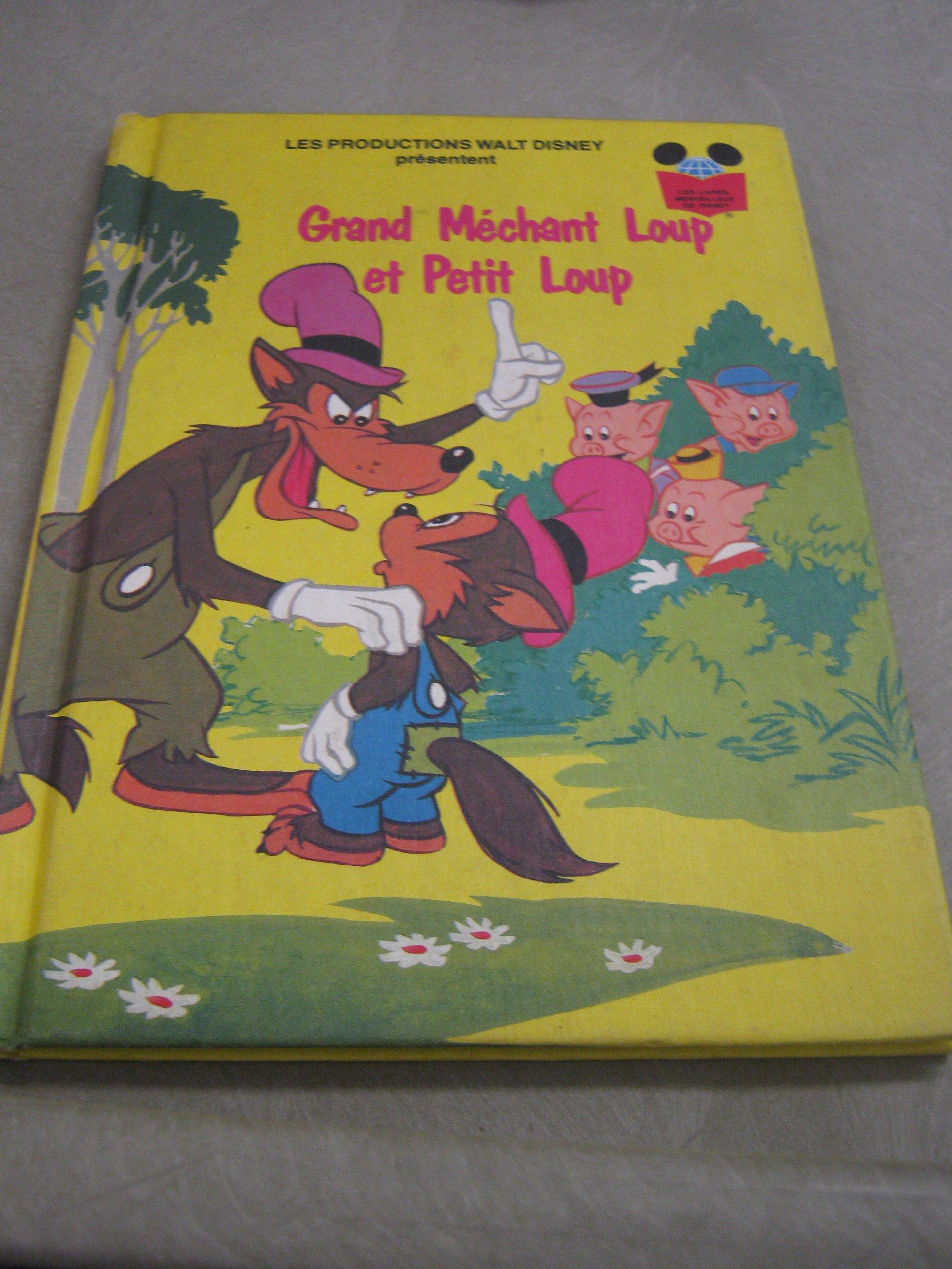 Grand Mechant Loup Et Petit Loup Les Livres Merveilleux De