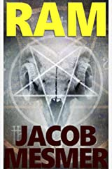 Ram: An Ancient Order With Unimaginably Evil Power Kindle Edition