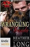 Brotherhood Protectors: Wrangling Wanda (Kindle Worlds Novella) (Special Forces & Brotherhood Protectors Series Book 5)