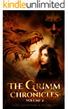 The Grimm Chronicles, Vol. 2 (The Grimm Chronicles Box Set)