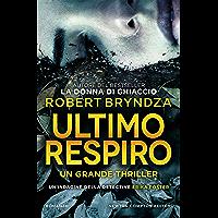 Ultimo respiro (Italian Edition)