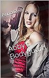 Abby's Bodyguard