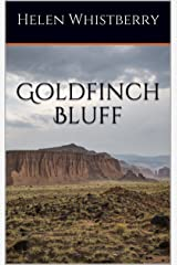 Goldfinch Bluff Kindle Edition