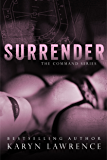 Surrender (The Command Series Book 3)
