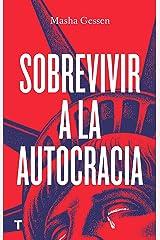 Sobrevivir a la autocracia (El cuarto de las maravillas) (Spanish Edition) Kindle Edition