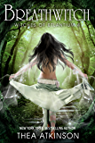 Breath Witch: new adult urban fantasy (Witches of Etlantium Book 4)