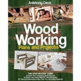 WOODWORKING PLANS AND PROJECTS: 20+ Ideas and Illustrated Plans That You Can Easily Replicate, The Step-by-Step Guide to Star