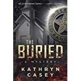 The Buried (Sarah Armstrong Mysteries Book 4)