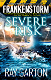 Frankenstorm: Severe Risk (English Edition)