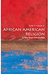 African American Religion: A Very Short Introduction (Very Short Introductions Book 397) Kindle Edition