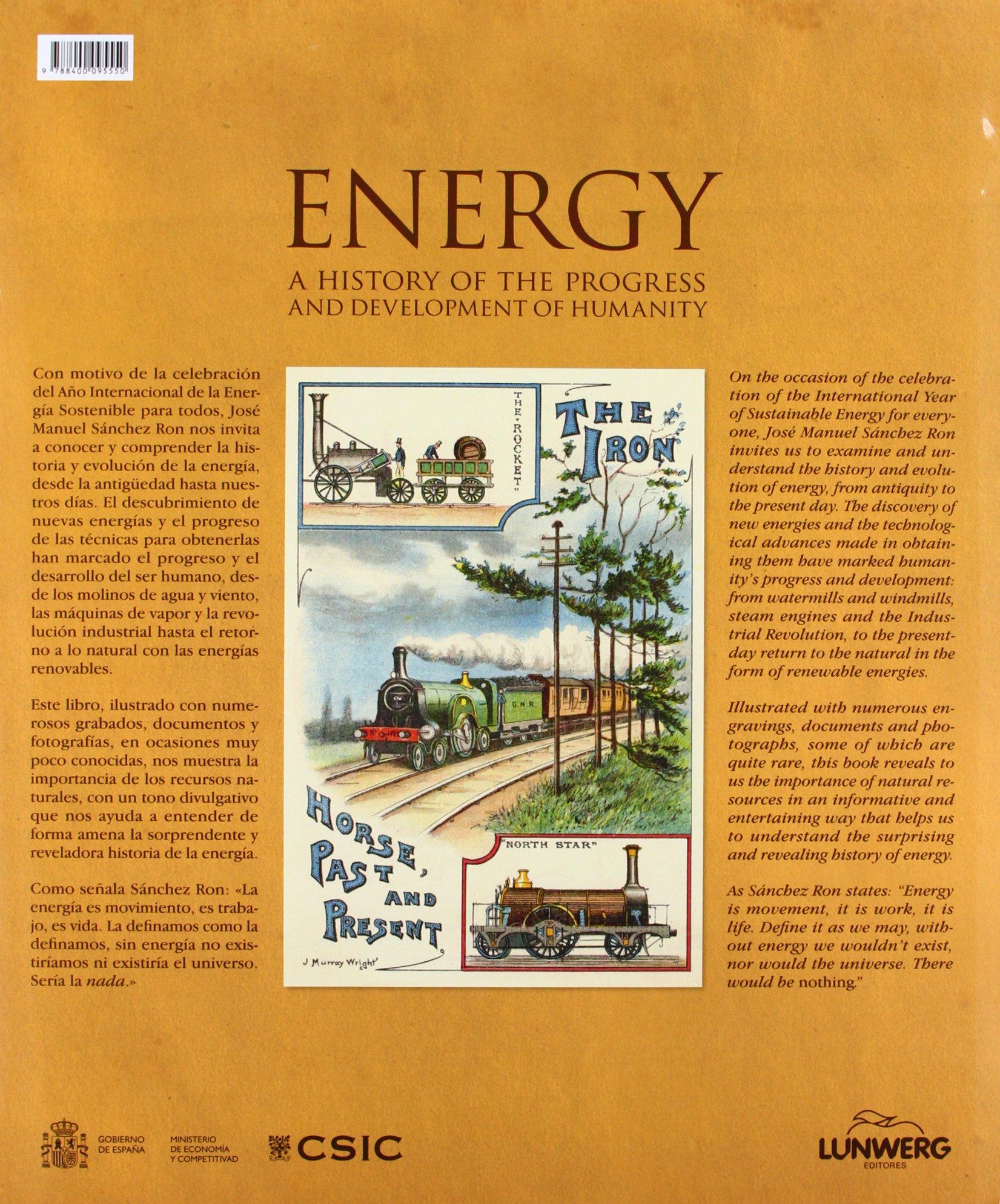 Energía: Una historia del progreso y desarrollo de la ...